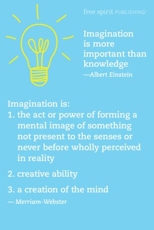 Imagine That! Creative Thinking and Learning