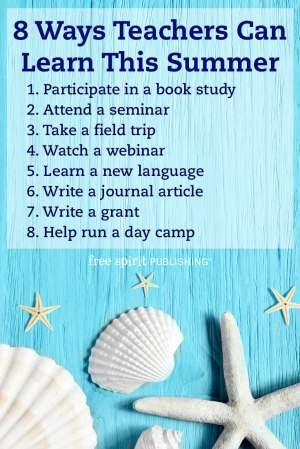 8 Ways Teachers Can Learn This Summer