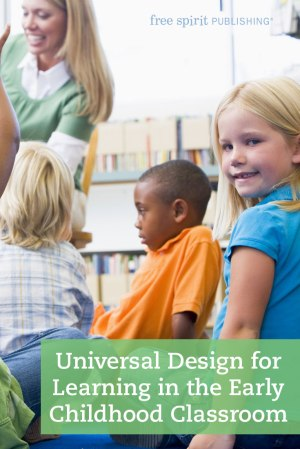 Universal Design for Learning in the Early Childhood Classroom