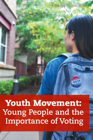 Youth Movement: Young People and the Importance of Voting