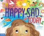 Im Happy Sad Today
