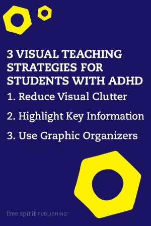 3 Visual Teaching Strategies for Students with ADHD