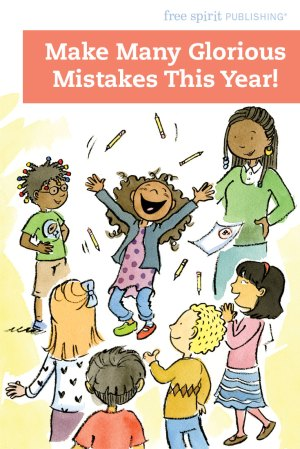 Make Many Glorious Mistakes This Year!