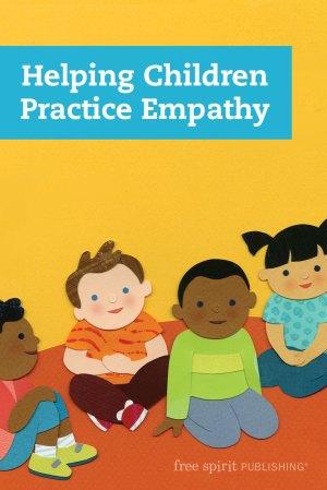 Helping Children Practice Empathy