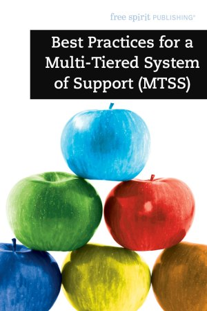 Best Practices for a Multi-Tiered System of Support (MTSS)