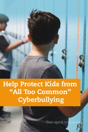 "Help Protect Kids from ""All Too Common"" Cyberbullying"