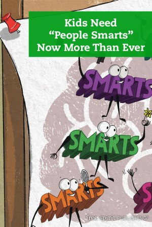 "Kids Need ""People Smarts"" Now More Than Ever"