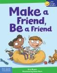 Make a Friend, Be a Friend