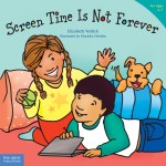 Screen Time Is Not Forever paperback