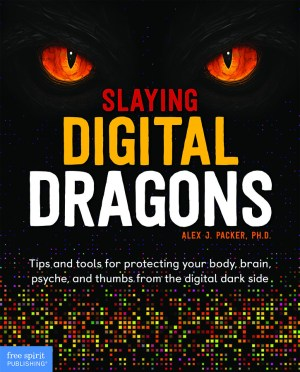 Slaying Digital Dragons