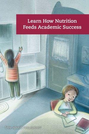 Learn How Nutrition Feeds Academic Success