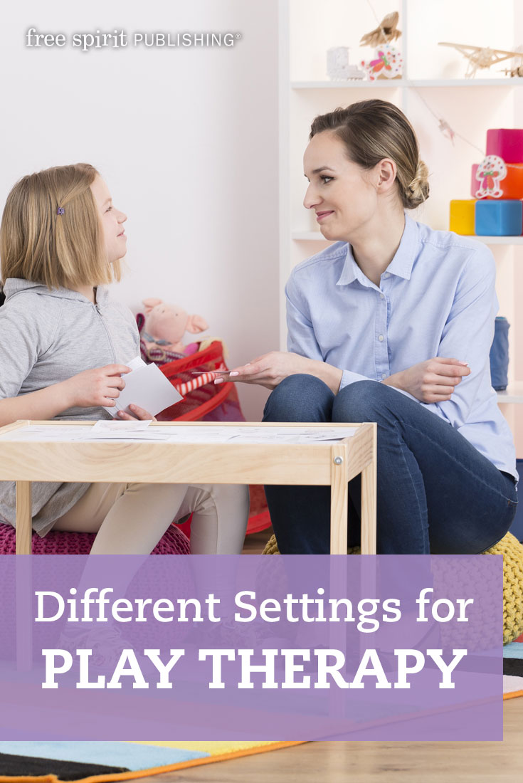 Different Settings for Play Therapy  Free Spirit Publishing Blog
