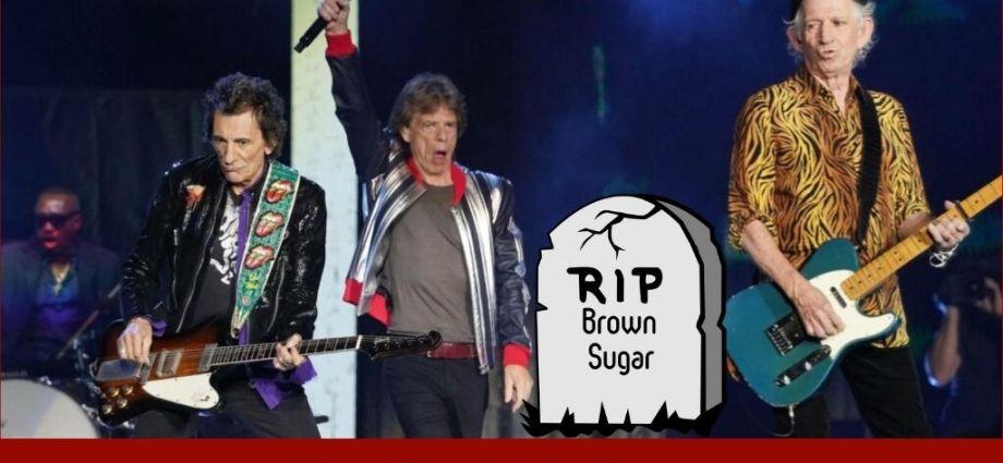 Rolling Stones Bury Brown Sugar