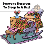 Everyone Deserves to Sleep in a Bed