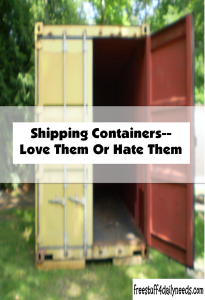 shipping containers love them or hate them