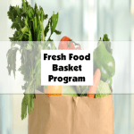 Fresh Food Basket Program