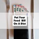 Put Your Food Bill On A Diet