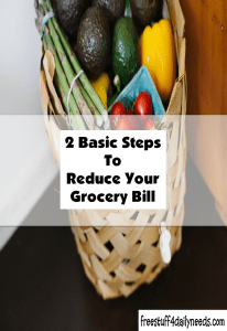 2 basic steps to reduce your grocery bill