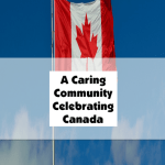 A Caring Community Celebrating Canada Day