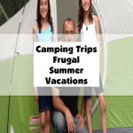 Camping Trips Frugal Family Adventures