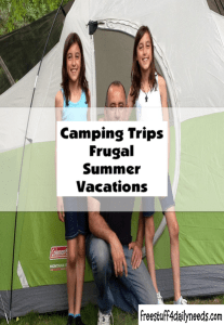 camping trips frugal summer vacations