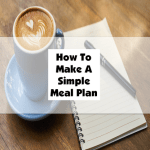 How To Make A Simple Meal Plan