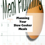 Planning Your Slow Cooker Meals