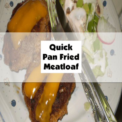 Quick Pan Fried Meatloaf