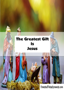 The greatest gift is jesus free stuff 4 daily needs the greatest gift is jesus negle Gallery