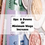 Ups And Downs Of Minimum Wage Increase
