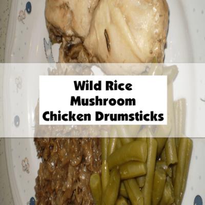 Wild Rice Mushroom Chicken Drumsticks