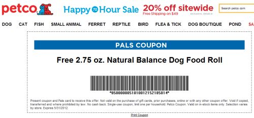 Free Printable Coupon for Free 2.75 oz. Natural Balance Dog Food Roll from Petco PALS - Exp. May 31, 2012