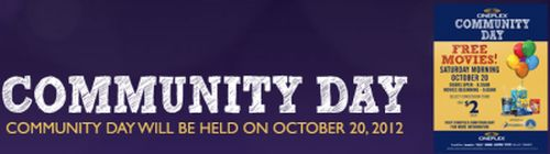 Cineplex Community Day Free Movies on Saturday Morning, October 20, 2012 - Canada