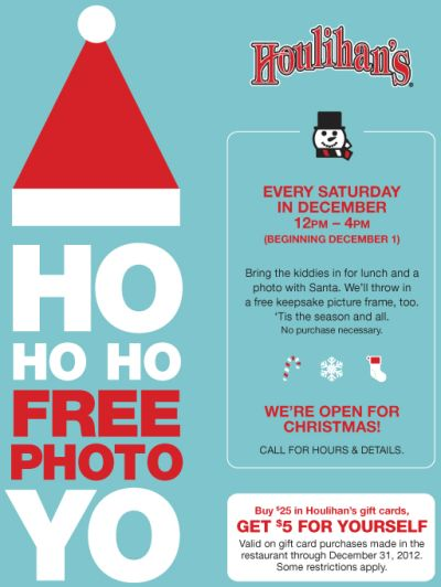 Houlihan's Restaurant Free Photo with Santa Every Saturday in December from 12pm to 4pm