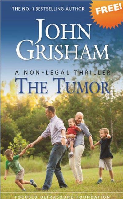 Focused Ultrasound Foundation John Grishams The Tumor