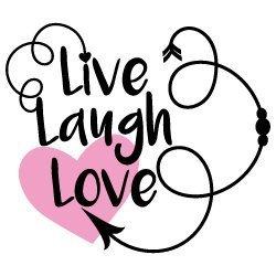 Quote Live Laugh Love SVG