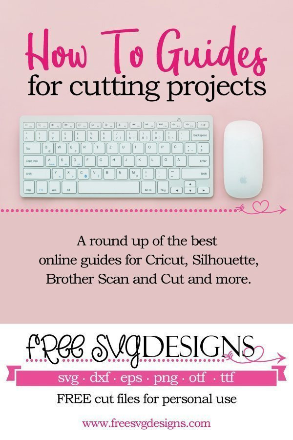 A round up of the best tutorials online to help with your cutting projects. This is part of the growing craft resources available at www.freesvgdesigns.com where you can download FREE cut files for your personal projects. #freesvgdesigns
