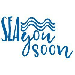 Sea You Soon SVG