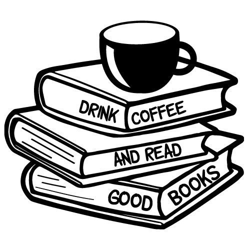 Quote Drink Coffee And Read Good Books SVG