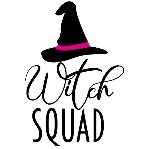 Quote Witch Squad SVG