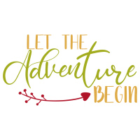 Quote Let The Adventure Begin SVG