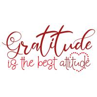 Quote Gratitude Is The Best Attitude SVG
