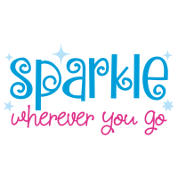 Quote Sparkle Wherever You Go SVG