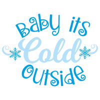 Quote Baby Its Cold Outside SVG