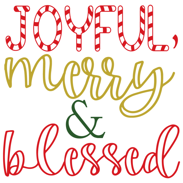Quote Joyful Merry Blessed SVG