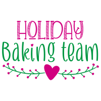 Quote Holiday Baking Team SVG