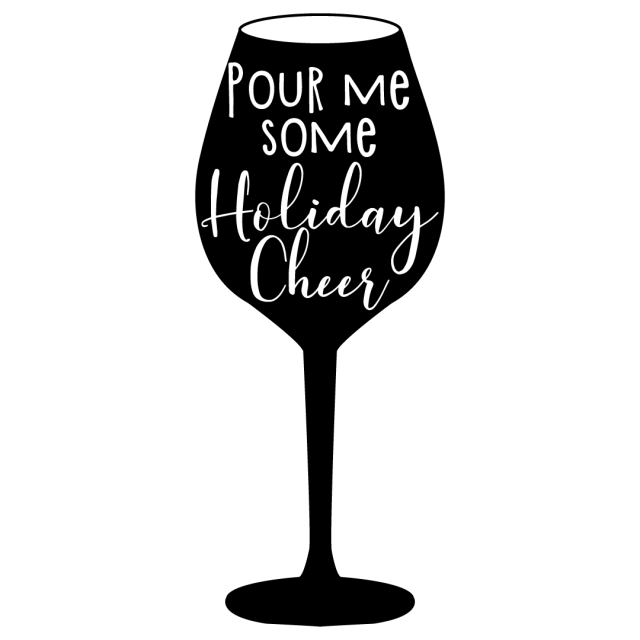 Quote Pour Me Some Holiday Cheer SVG