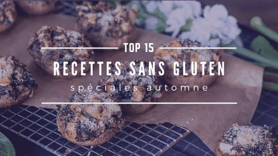 Nos 15 recettes sans gluten préférées pour cet automne