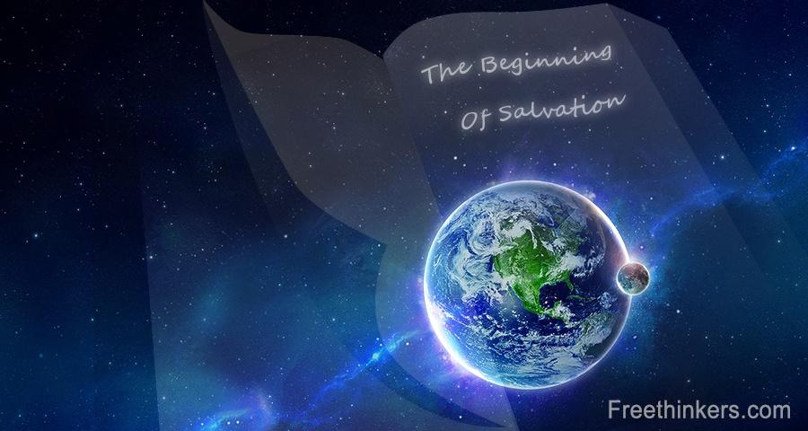 The beginning of Salvation