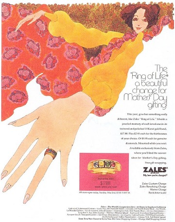 1971 Zales (jeweler) mothers day ad, showing drawn/painted white woman smiling and reclining in a long, pink, flowered dress, and featuring a gold ring with small birthstones corresponding to her children, set in the ring while you wait. text says that for an upcharge you can opt to fill the ring with diamonds.